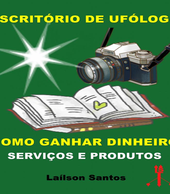 Escritório de ufólogo, como ganhar dinheiro serviços e produtos