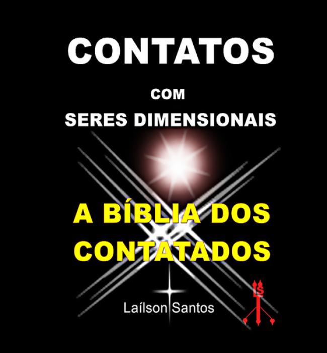 Contatos com seres dimensionais: a bíblia dos contatados