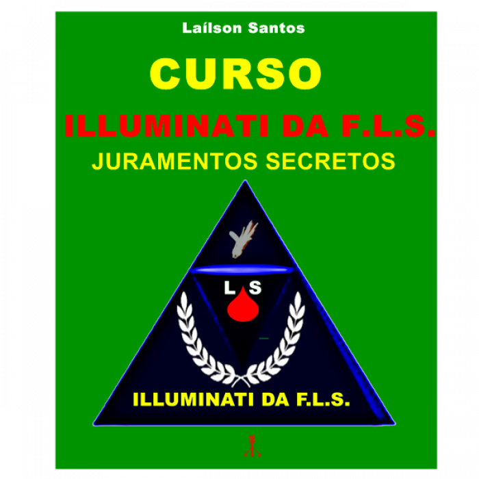 ONLINE – CURSO ILLUMINATI DA F.L.S.:  JURAMENTOS SECRETOS