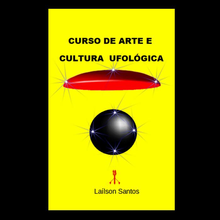 CURSO DE ARTE E CULTURA UFOLÓGICA